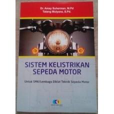 Buku Sistem Kelistrikan Sepeda Motor/SMK/MAK/Umum Lengkap / Kupas tuntas Sistem Kelistrikan Sepeda Motor