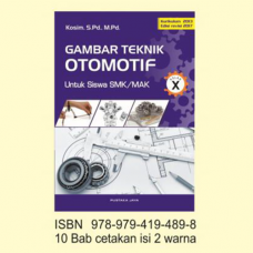 Buku Gambar Teknik Otomotif SMK/MAK Kelas X