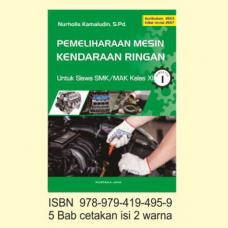 Buku Pemeliharaan Mesin Kendaraan Ringan SMK/MAK Kelas XI Semester 1