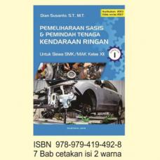 Buku Pemeliharaan Sasis & Pemindah Tenaga Kendaraan Ringan Kls XII S1