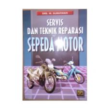 Buku Servis & Teknik Reparasi Sepeda Motor (Drs. M. Suratman)